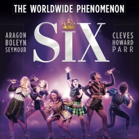 SIX Announces New West End Booking Period Through January 2021 and Celebrates First B Photo