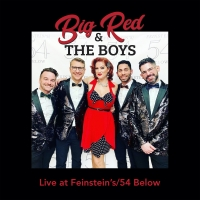 BWW CD Review: BIG RED & THE BOYS LIVE AT FEINSTEIN'S/54 BELOW Just Made The Holiday  Photo