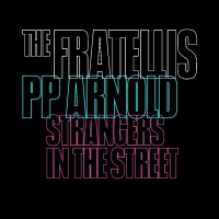 The Fratellis Announce Special Collaboration With Soul Legend P.P. Arnold