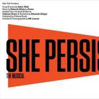 Musical Adaptation of Chelsea Clinton's SHE PERSISTED Sets Off-Broadway Premiere Photo