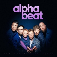 Alphabeat's Fourth Studio Album 'Don't Know What's Cool Anymore' Available Now Photo