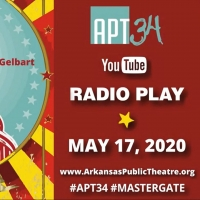 Arkansas Public Theatre to Present First Virtual Performance With MASTERGATE Photo