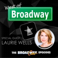 The 'West of Broadway' Podcast Welcomes Laurie Wells about her Career, Shadow Star Photo
