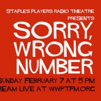 Staples Players Radio Theatre Presents SORRY, WRONG NUMBER Photo