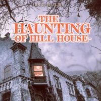 THE HAUNTING OF HILL HOUSE Opens At The Long Beach Playhouse Photo