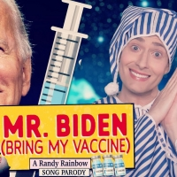 VIDEO: Randy Rainbow Begs President Biden for a Vaccine in Latest Musical Parody! Video
