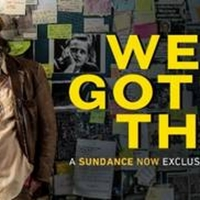 Conspiracy Drama WE GOT THIS Premieres On Sundance Now September 3 Photo