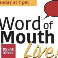 VIDEO: Bucks County Playhouse's WORD OF MOUTH LIVE! Returns August 9 Photo