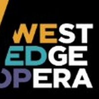 West Edge Opera Festival Will Still Be Taking Place This July Photo