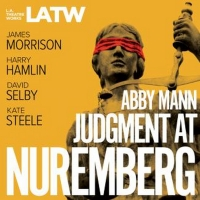 L.A. Theatre Works Makes Audio Plays JUDGEMENT AT NUREMBERG and KINDERTRANSPORT Avail Photo