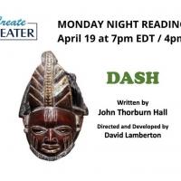 CreateTheater To Premiere DASH Online April 19 Photo