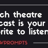BWW Prompts: What Is Your Favorite Theatre Podcast? Photo