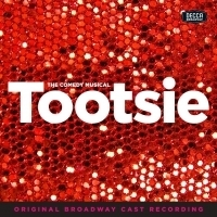 BWW Album Review: TOOTSIE (Original Broadway Cast Recording) Wraps Transphobia in Sequins