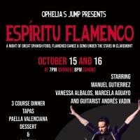 Ophelia's Jump Presents ESPIRITU FLAMENCO This October Photo