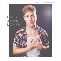 Jesse JP Johnson to Release New Single 'Sweet Sweet Lovin'' Article