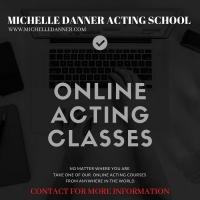 Michelle Danner Acting Studio Announces Online Acting Classes Article