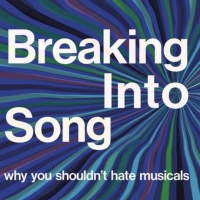 Adam Lenson's BREAKING INTO SONG - WHY YOU SHOULDN'T HATE MUSICALS to be Published Th Photo