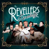 New Immersive Comedy Show THE REVELLERS SOCIETY Announced Photo