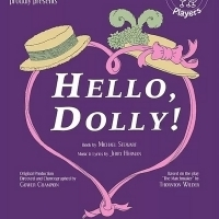 The Peanut Gallery Players Present HELLO, DOLLY! At Meadow Brook Theatre