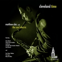 Matthew Alec & The Soul Electric Release Debut Jazz-Fusion Album 'Cleveland Time' Photo