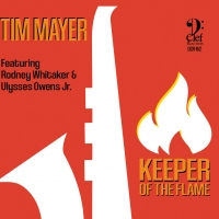 Saxophonist Tim Mayer Releases New Album 'Keeper Of The Flame' Photo