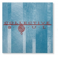 Craft Recordings Celebrates The 25th Anniversary of COLLECTIVE SOUL With Deluxe Reissue and Vinyl Pressing