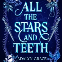 Adalyn Grace, author of ALL THE STARS AND TEETH