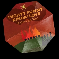 Amas Musical Theatre Presents MIGHTY FUNNY KINDA LOVE
