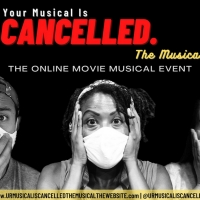 YOUR MUSICAL IS CANCELLED to be Presented at NYC Independent Film Festival Photo