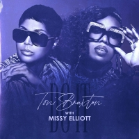 Toni Braxton Releases 'Do It' Remix With Missy Elliott Photo