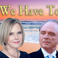 WE HAVE TO HURRY Starring JoBeth Williams and Harris Yulin to Air This Weekend Photo