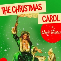 THE CHRISTMAS CAROL: A QUEER FANTASIA Makes World Premiere At Access Theater Photo