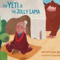Lama Surya Das Releases New Book THE YETI & THE JOLLY LLAMA