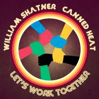 William Shatner Joins Canned Heat On New Version Of 'Let's Work Together!' Photo