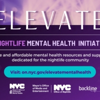 ONL, MOME & MOCMH Announce the Launch of  Elevate: Nightlife Mental Health Initiative Photo