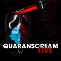 Live Theatre Experience QuaranSCREAM LIVE Blends Performances, Video Segments and Aud Photo