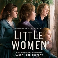 LITTLE WOMEN Soundtrack is Available Now for Preorder Video