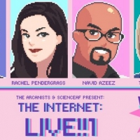 The Arcanists in Co-Production With Science Art Fusion Have Announced Live Comedy Game Show THE INTERNET: LIVE!!1'