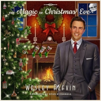 Wesley Alfvin Releases THE MAGIC OF CHRISTMAS EVE Photo