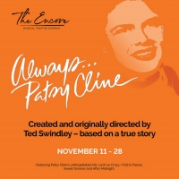 ALWAYS…PATSY CLINE Takes The Encore Stage This Month! Photo