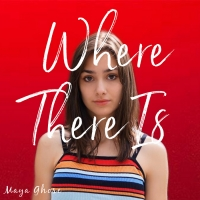 Maya Ghose Releases Debut Album WHERE THERE IS Photo