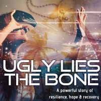 UGLY LIES THE BONE Begins Performances At Playhouse On Park On April 22 Photo