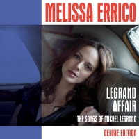 Ghostlight Records Releases Melissa Errico's Legrand Affair (Deluxe Edition)