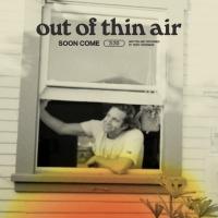 Teddy Grossman Shares New Single 'Out of Thin Air' Photo
