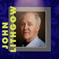 Local Theater Company Announces Virtual Programming For Season 10 Featuring John Lithgow a Photo