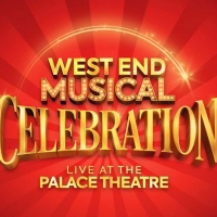 WEST END MUSICAL CELEBRATION Live At The Palace Theatre Postponed Photo