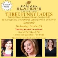 Samuel Slater's Restaurant To Host THREE FUNNY LADIES Comedy Dinners Photo