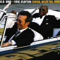 Eric Clapton & B.B. King RIDING WITH THE KING 20th Anniversary Edition Out Now! Photo