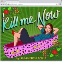 EDINBURGH 2021: BWW Review: KILL ME NOW, Summerhall Online Photo