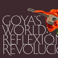 REFLECTION AND REVOLUTION: Music Brings Goya's Art to Life Photo
